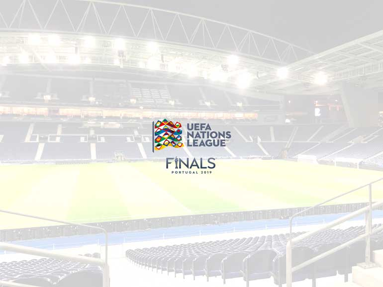 Focus On…UEFA Nations League Finals